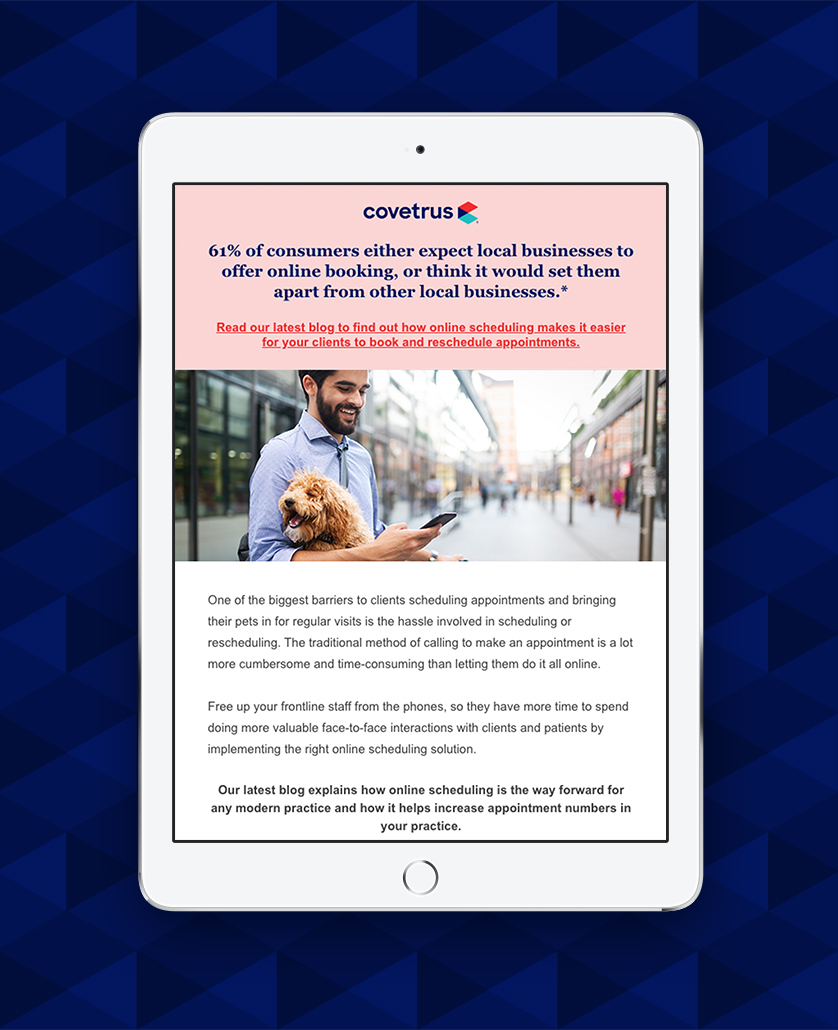 Supported Covetrus' Demand Generation Strategy with an Ongoing Monthly Campaign